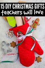15 DIY Christmas Gifts for Teachers